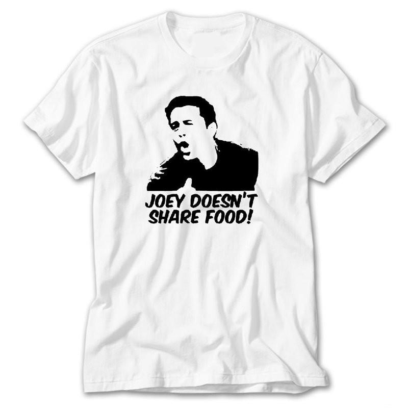 Joey ne partage pas Nourriture T-shirt drôle amis Citation Cadeau Unisexe Hommes